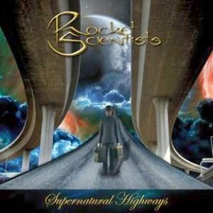 Rocket Scientists - Supernatural Highways
